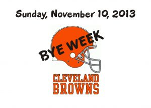 BYE WEEK FOR THE BROWNS – NOV. 10