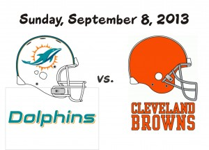 SEASON OPENER – Dolphins vs. Browns