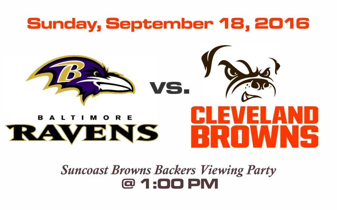 Ravens vs Browns – Sunday, Sept. 18th @ 1PM