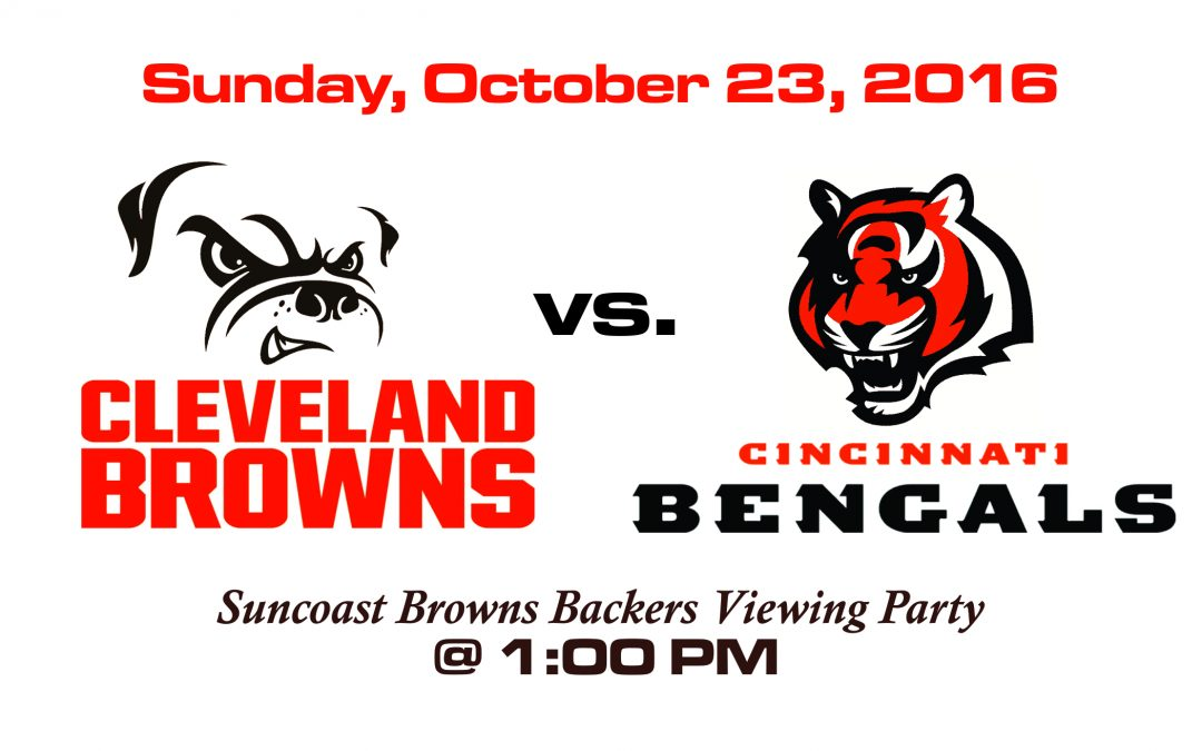 BROWNS VS. BENGALS – SUNDAY, OCT. 23RD @1PM
