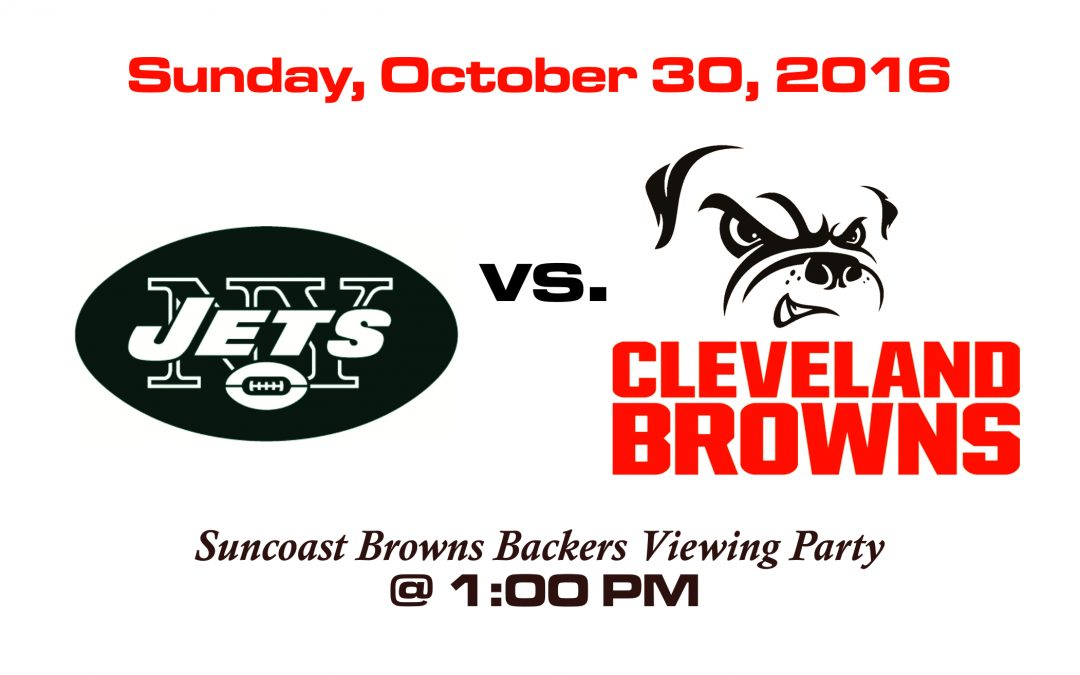 JETS VS BROWNS – SUNDAY, OCT. 30th @1PM