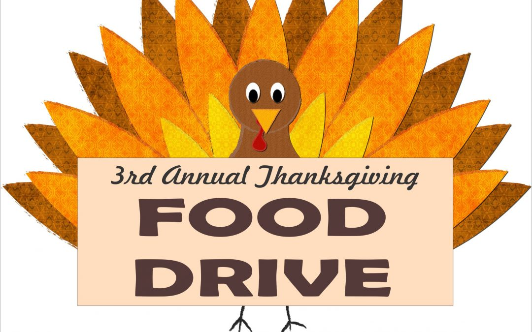 3RD ANNUAL THANKSGIVING FOOD DRIVE