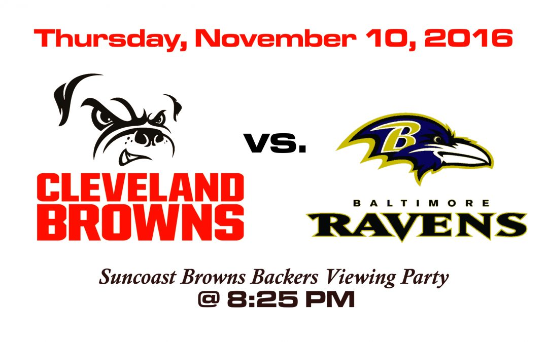 BROWNS VS RAVENS – THURSDAY, NOV. 10 @8:25PM