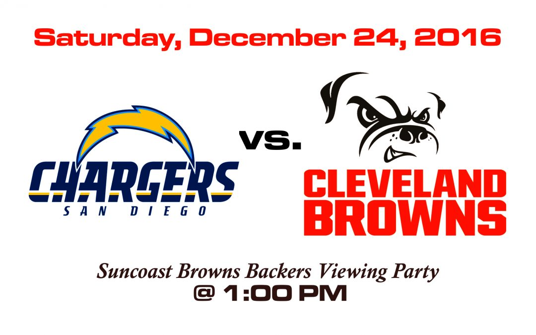 CHARGERS VS BROWNS – SATURDAY, DEC. 24 @1PM