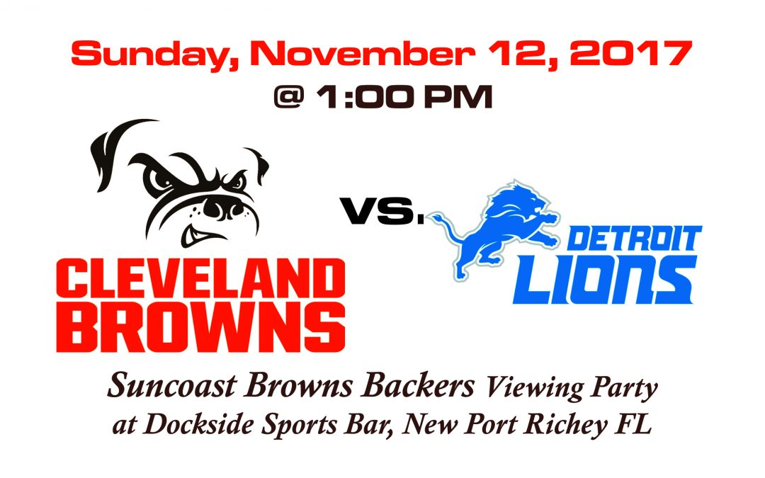 BROWNS vs LIONS, SUNDAY NOV. 12 @1PM