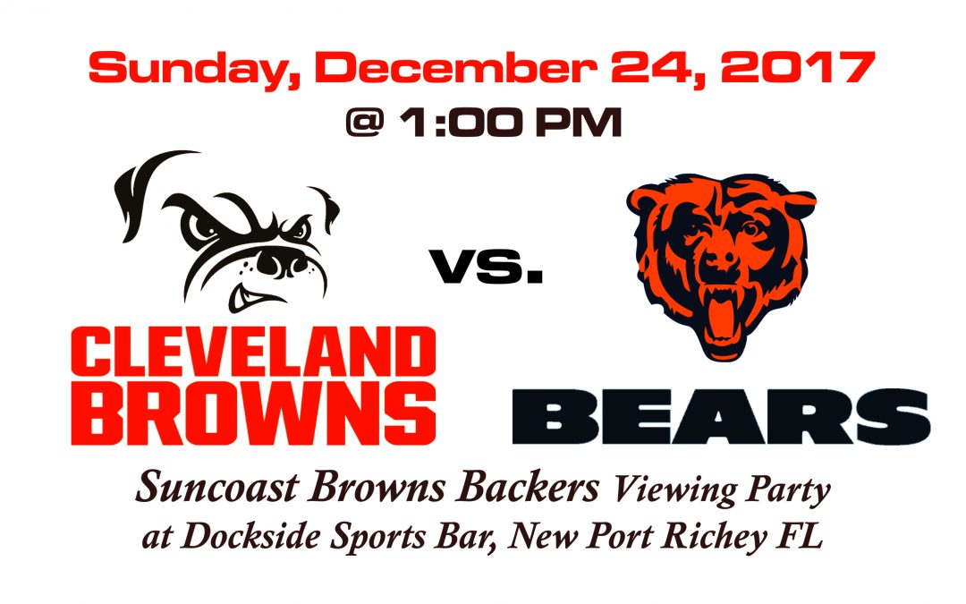 BROWNS vs BEARS, Sunday, Dec. 24th @1PM