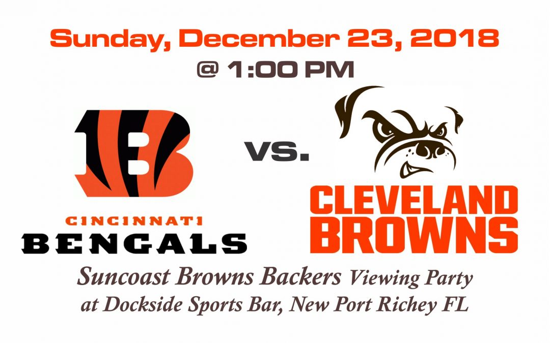Bengals vs. Browns, Sunday, Dec. 23rd @1PM