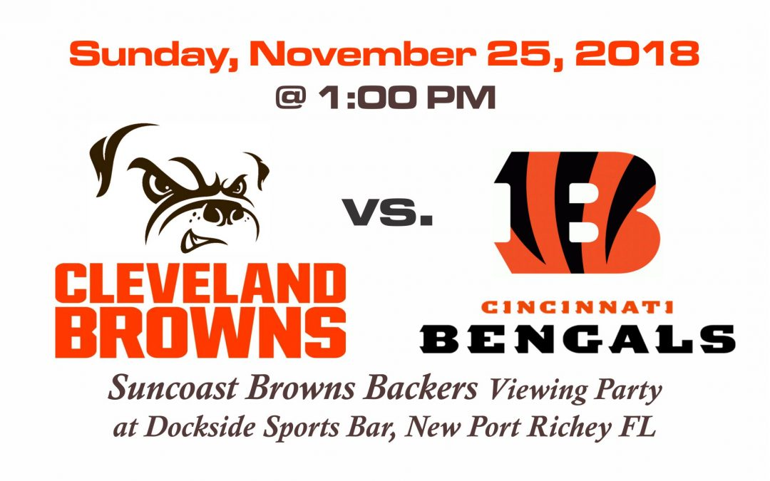 Browns vs Bengals, Sunday, Nov. 25th @1PM