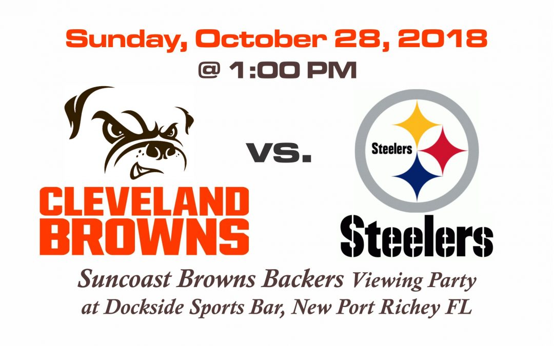 BROWNS vs STEELERS, Sunday, Oct. 28th @1PM