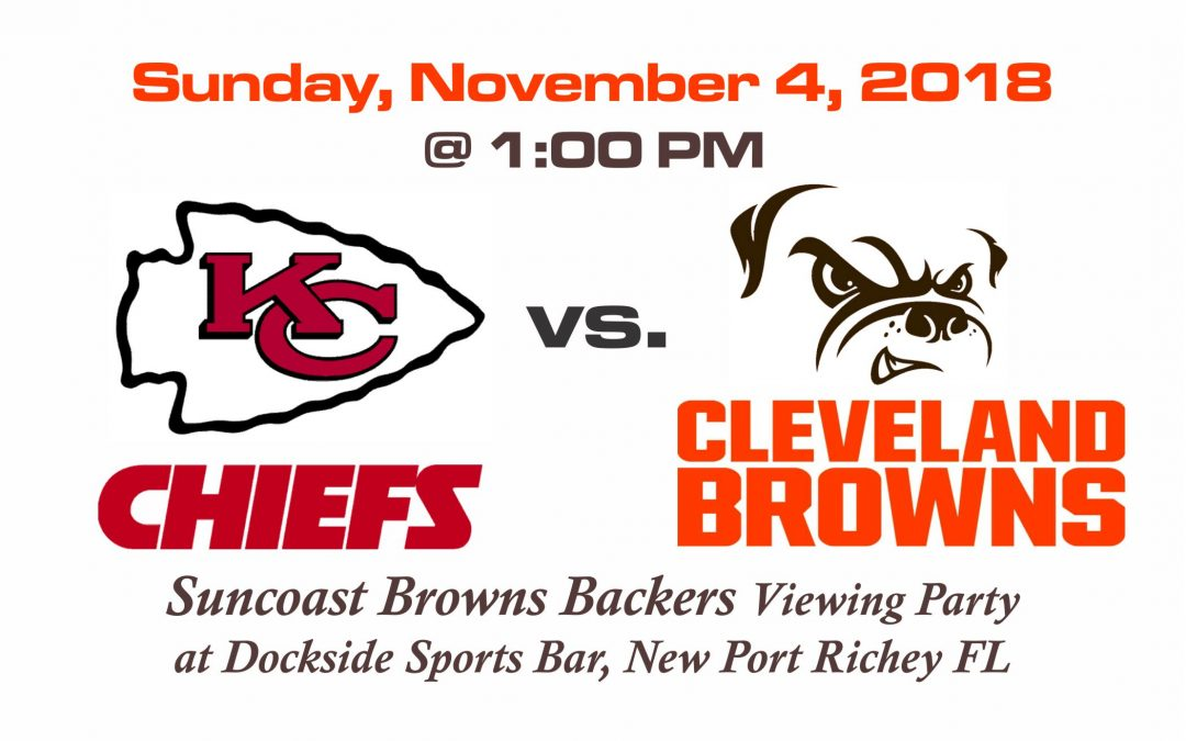 CHIEFS vs BROWNS, Sunday, Nov. 4th @1PM