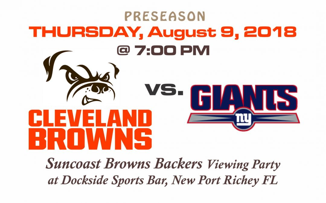 PRESEASON – Browns vs Giants, Thursday, Aug. 9th