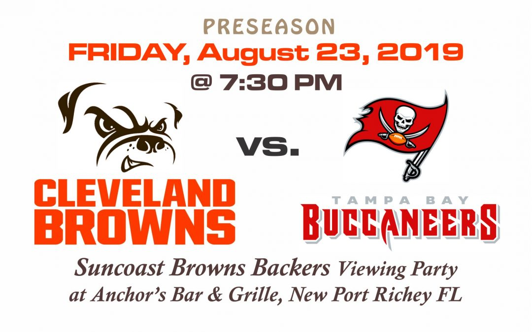 PRESEASON: Browns vs. Bucs, Friday, Aug. 23rd @7:30 PM