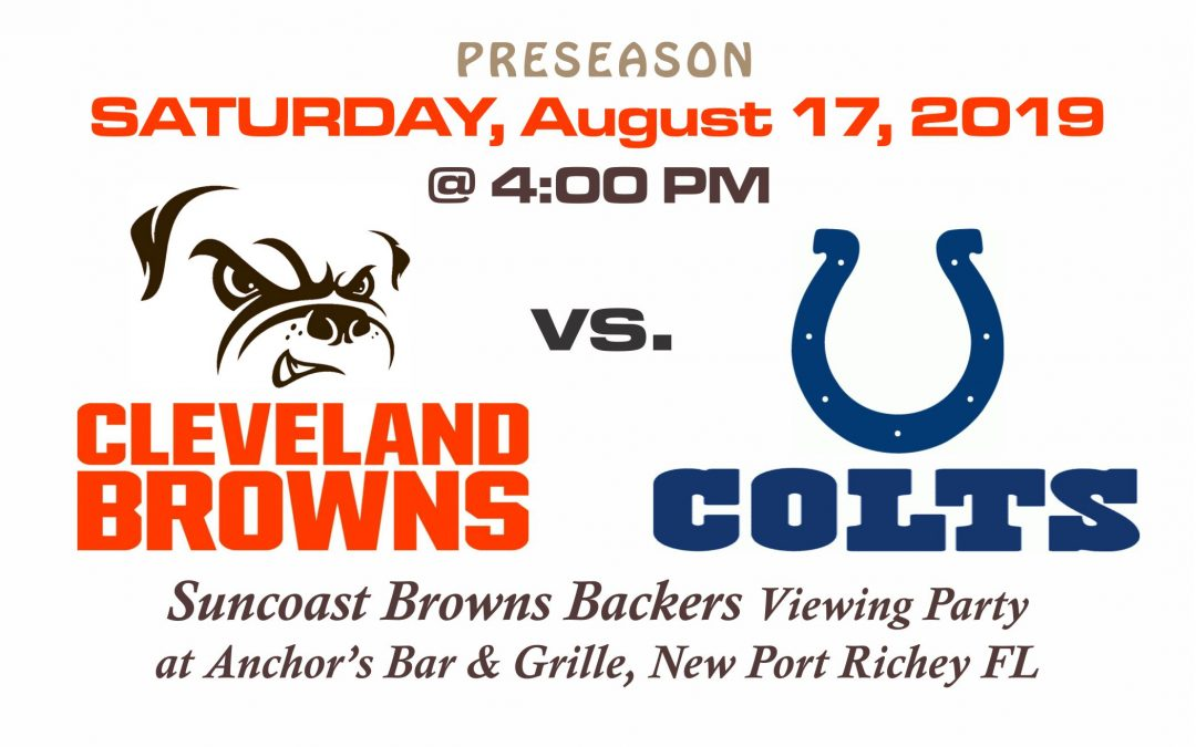 PRESEASON: Browns vs. Colts, Saturday, Aug 17th @4PM