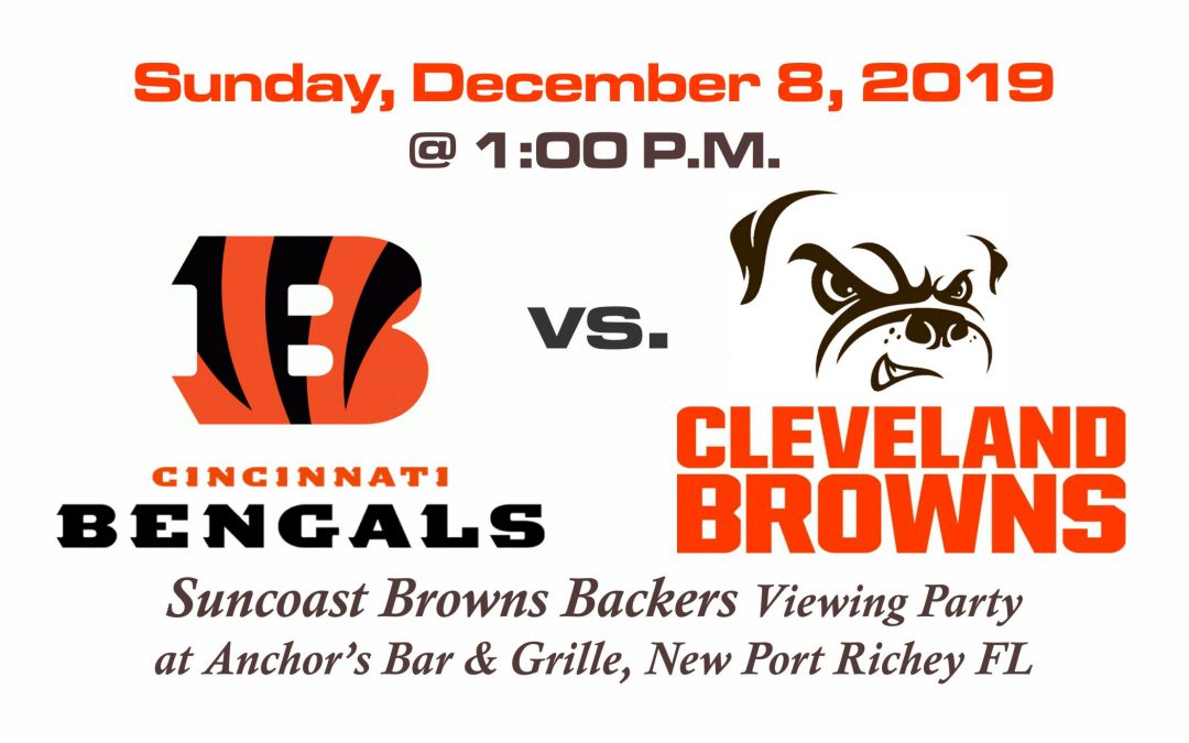 BENGALS vs BROWNS, Sunday, Dec. 8th @1PM