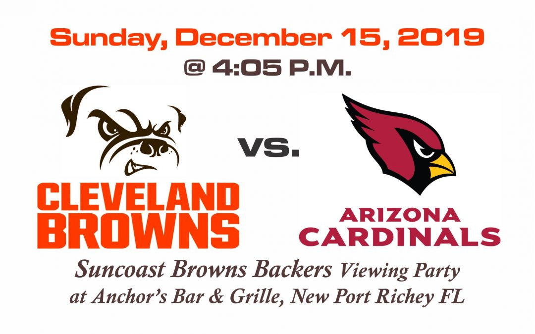 BROWNS vs CARDINALS, Sunday, Dec. 15th @4:05PM