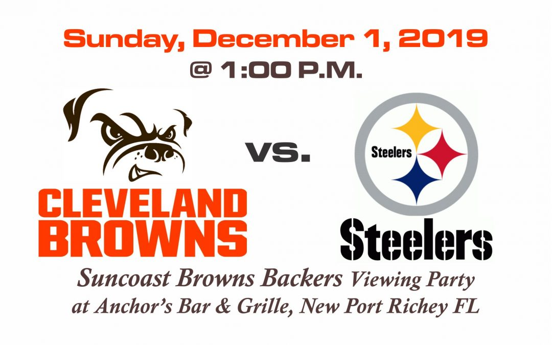 Browns vs Steelers – Sunday, Dec. 1st @ 1:00PM