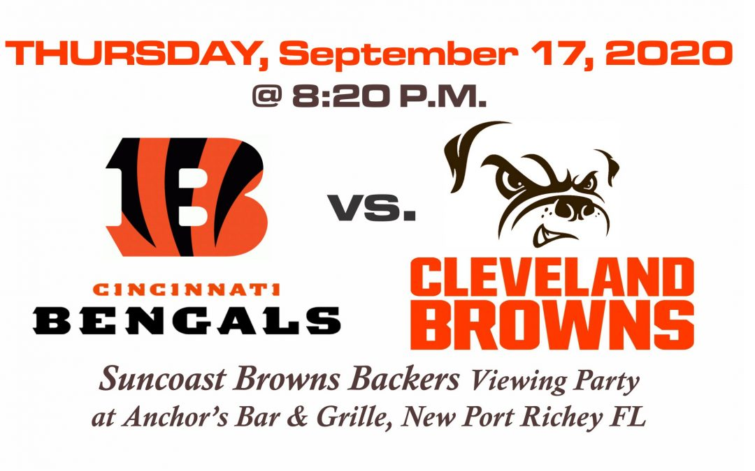 BENGALS vs BROWNS, Thursday, Sept. 17th @8:20PM