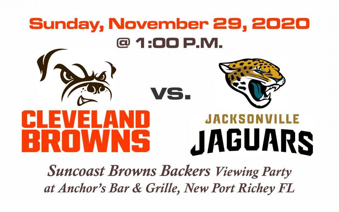 BROWNS vs JAGUARS, Sunday, Nov. 29th @1PM