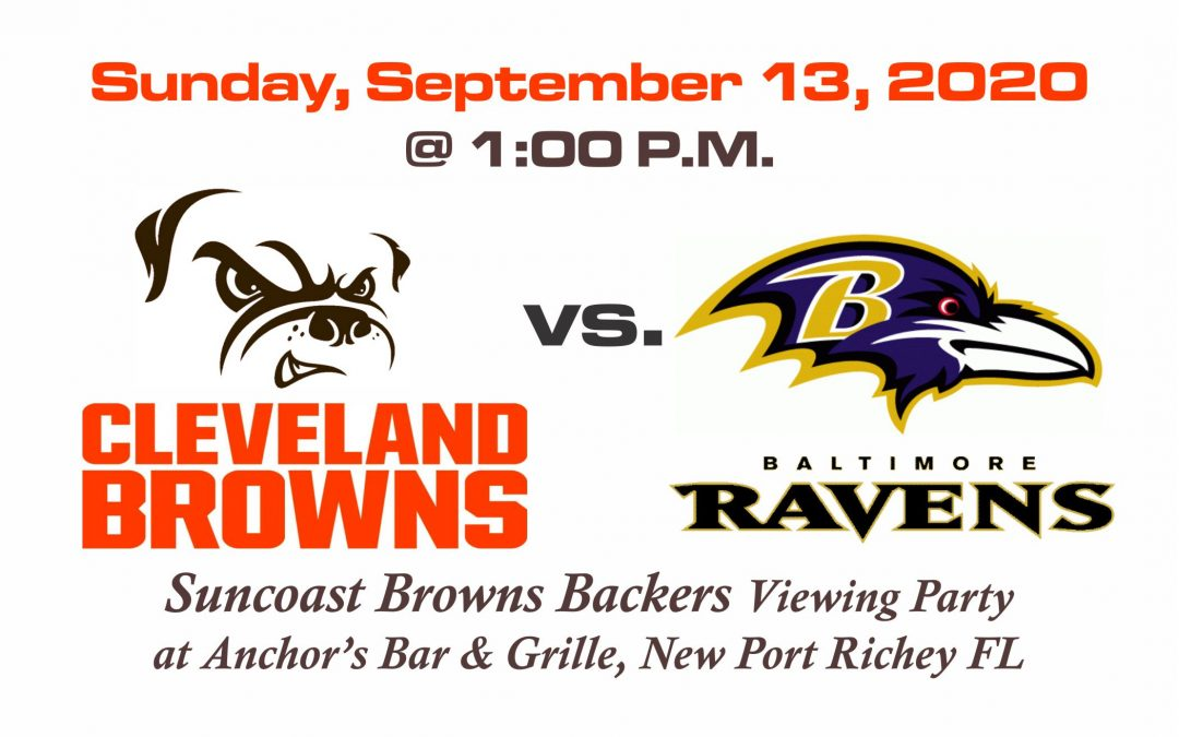 BROWNS vs RAVENS – Sunday, Sept. 13th @1PM