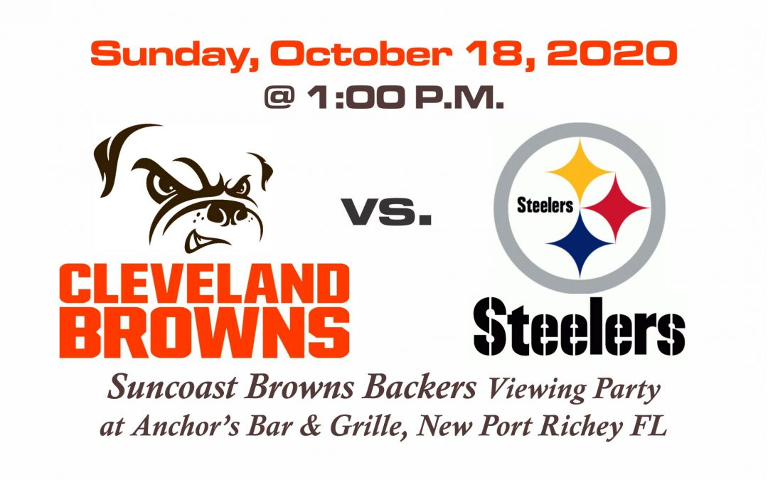 Browns vs Steelers, Sunday, Oct. 18th @1PM