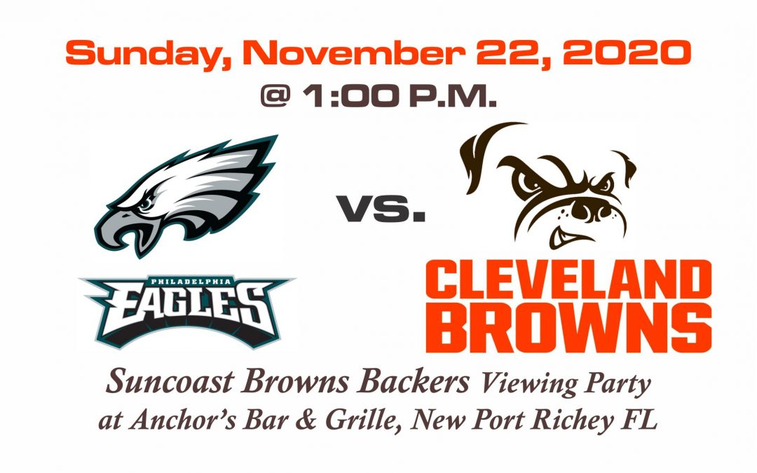 EAGLES vs BROWNS – Sunday, Nov. 22nd @1PM