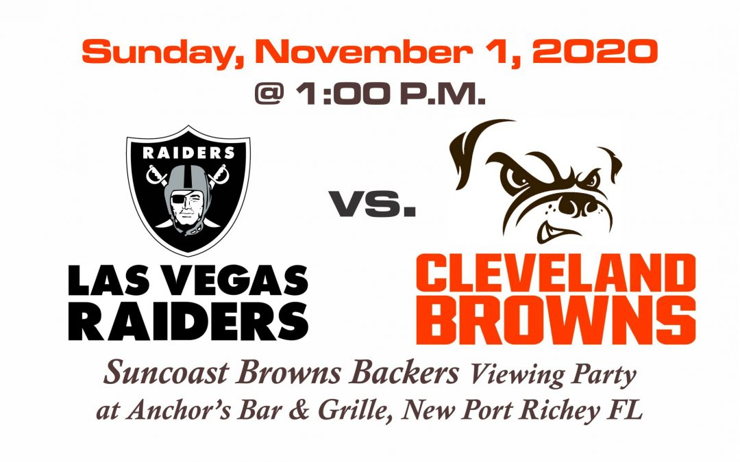 RAIDERS vs BROWNS, Sunday, Nov. 1st @1PM