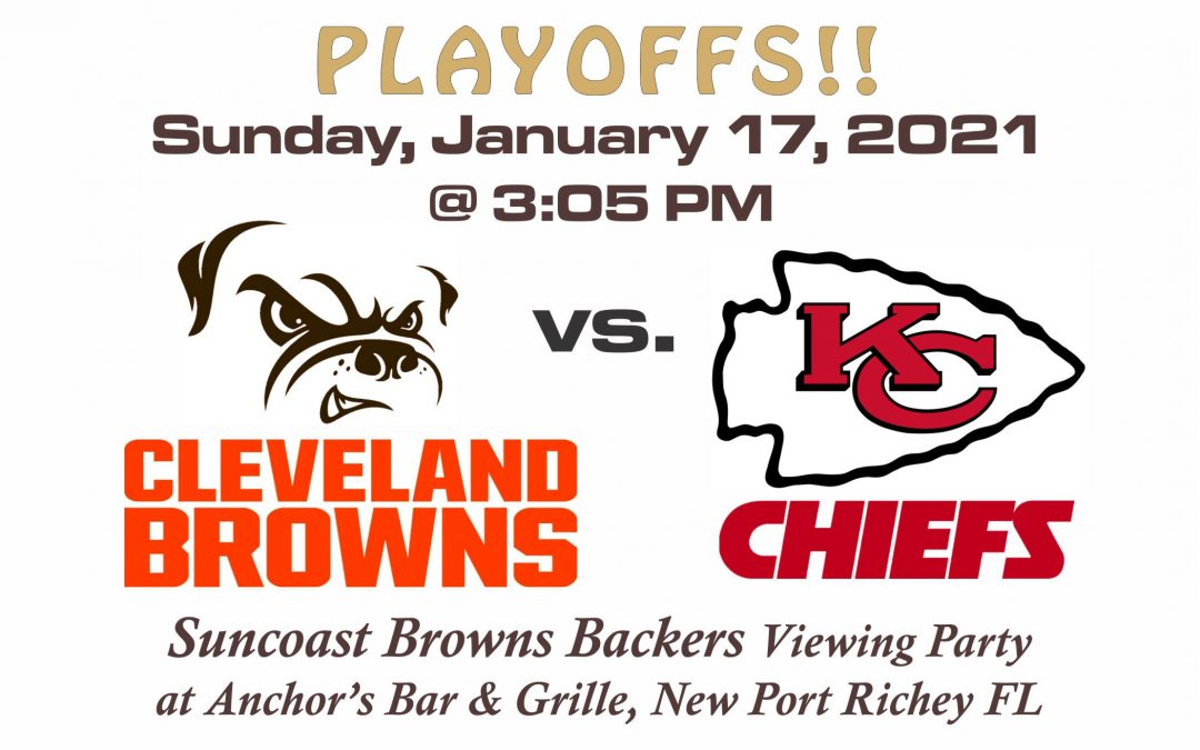 PLAYOFFS! Browns vs Chiefs, Sun. Jan. 17th @3PM