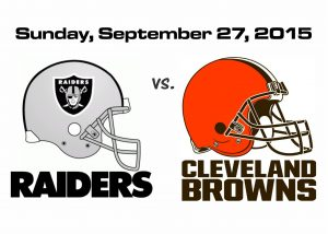 RAIDERS vs BROWNS, SUNDAY, SEPT. 27 @ 1PM