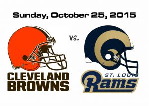 BROWNS VS. RAMS, SUNDAY OCT. 25 @1PM
