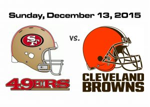 49ers vs. BROWNS, SUNDAY, DEC. 13TH @1PM