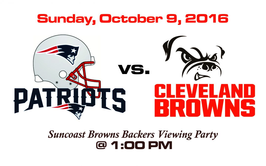 PATRIOTS vs BROWNS, SUNDAY, OCT. 9th @1PM
