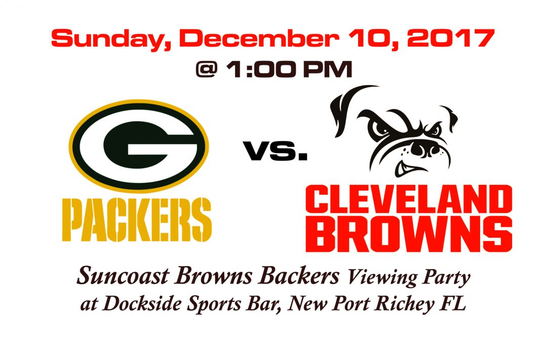 PACKERS VS BROWNS, Sunday, Dec. 10th @1PM