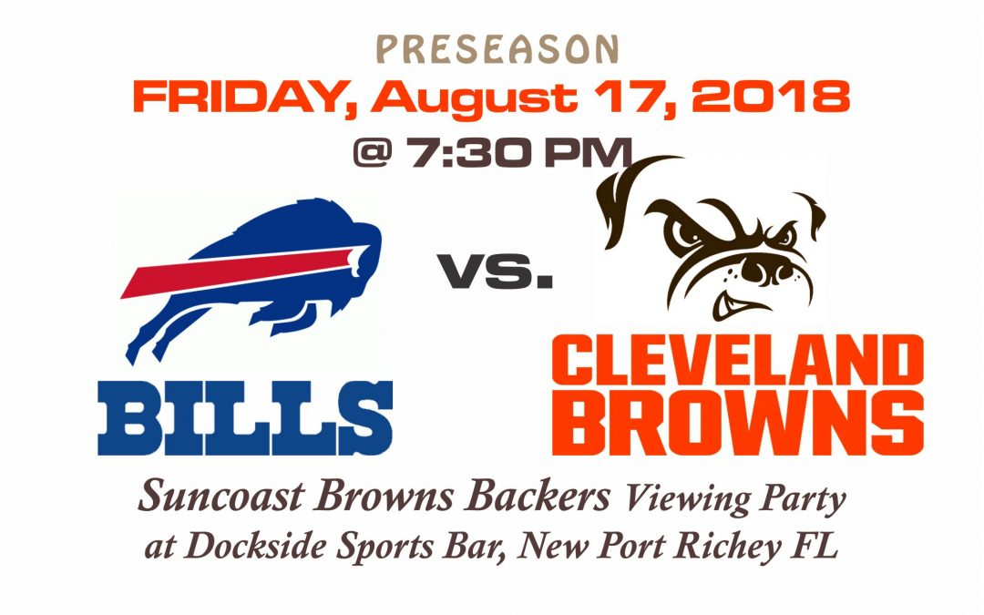 PRESEASON – Bills vs Browns, Friday, Aug. 17th