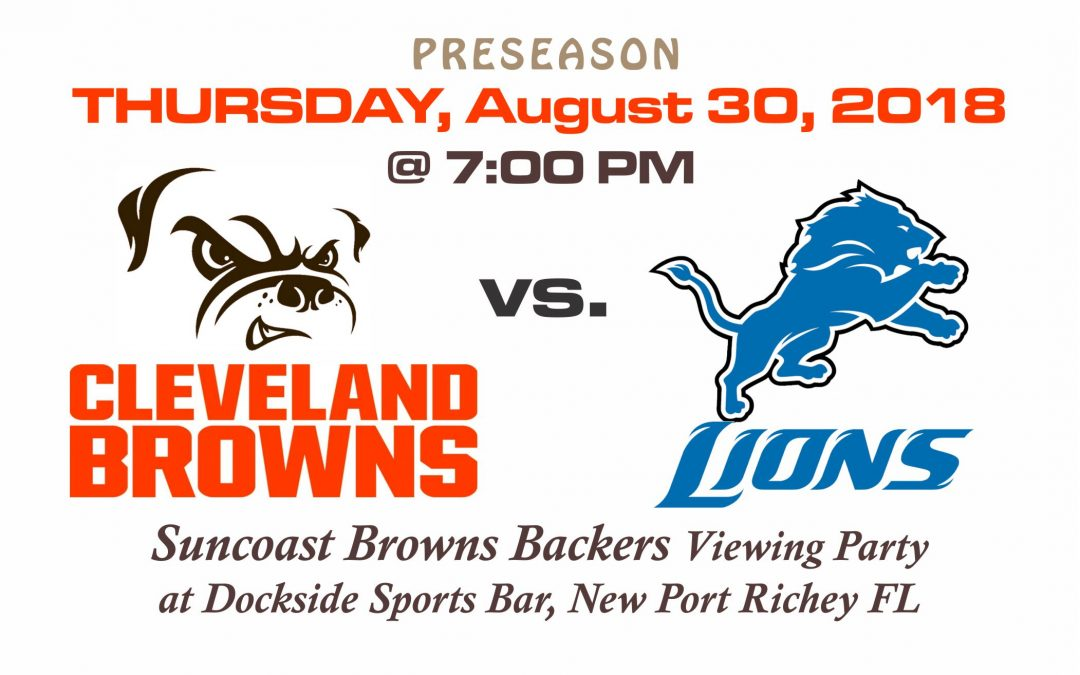 PRESEASON – Browns vs Lions, Aug. 30th