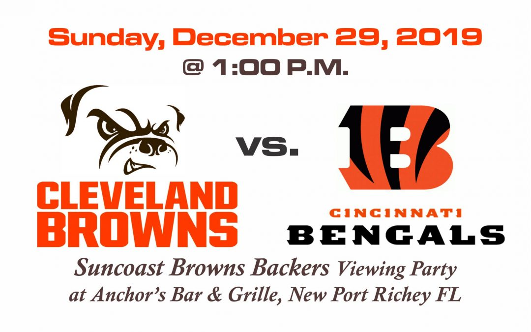 BROWNS vs Bengals, Sunday, Dec. 29th @ 1PM