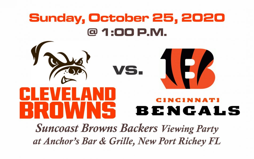BROWNS vs BENGALS, Sunday, Oct. 25th @1PM