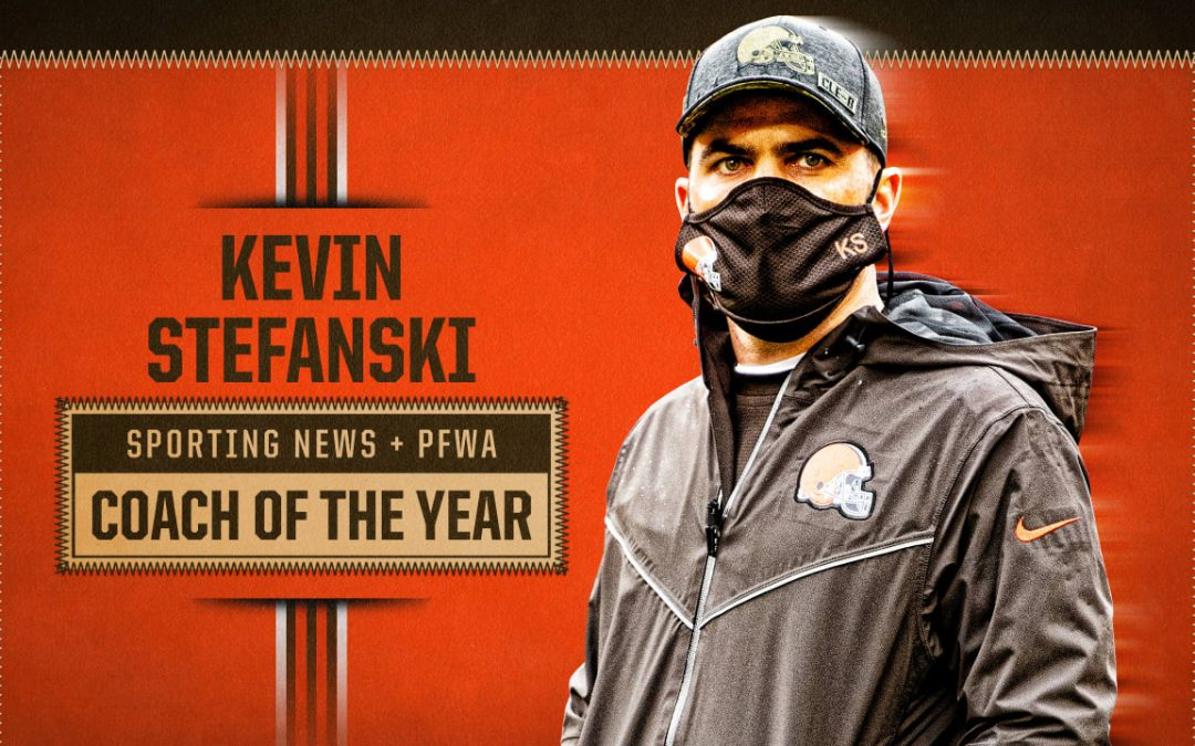 Kevin Stefanski -NFL Coach of the Year by Sporting News and PFWA